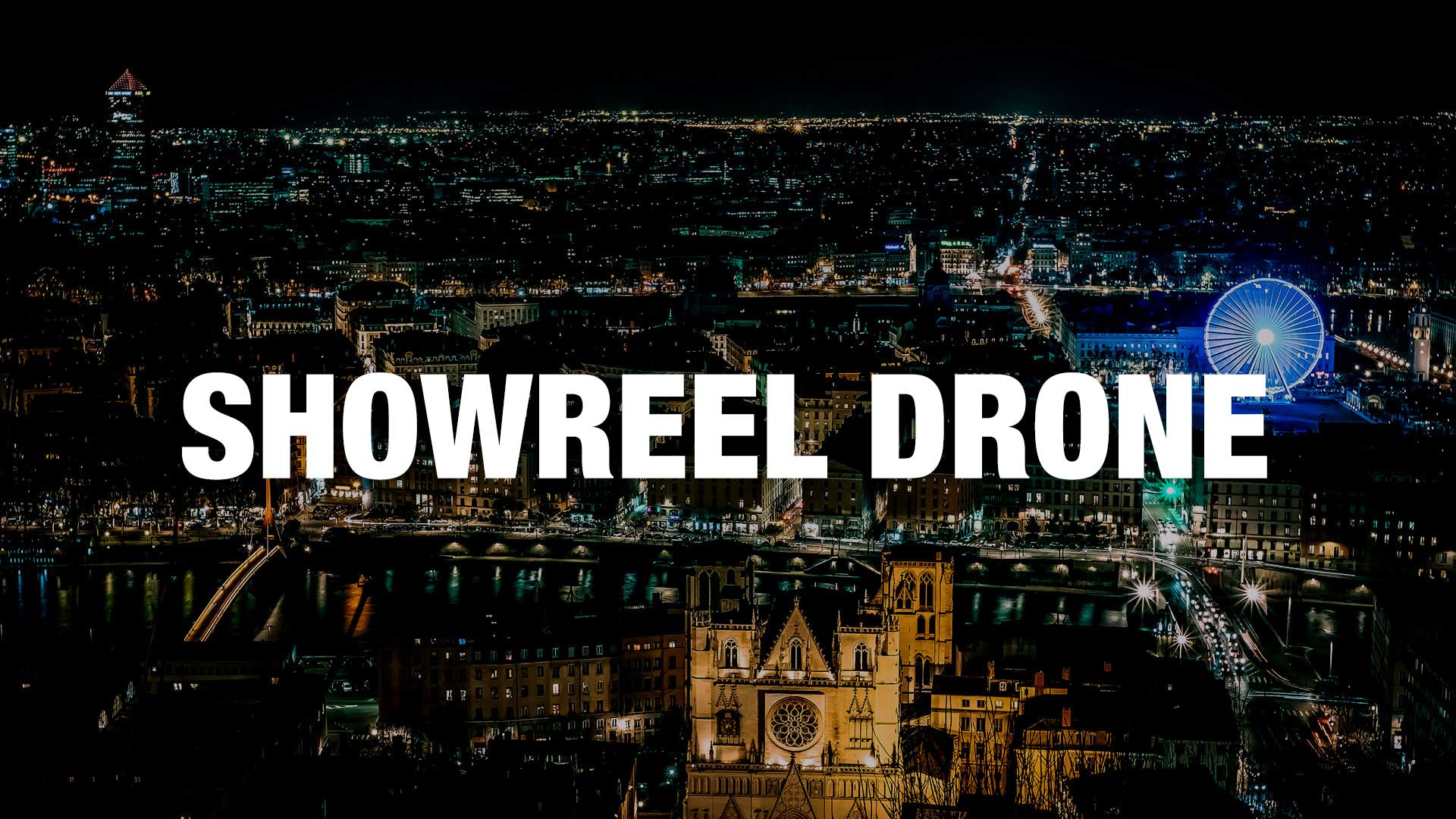 1_showreel-monsieur-recording-video-drone-lyon